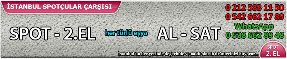 İstanbul İkinci El Eşya Spotçular Çarşısı, ikinciel, spot eşya, spot çarşı,  ikinci el eşya al sat